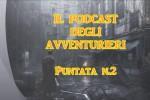Il Podcast degli Avventurieri
